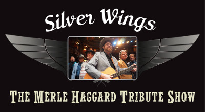 Silver Wings - A Merle Haggard Tribute Show